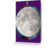Walk the moon to space  Greeting Card
