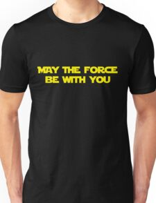 "Star Wars: ""May the Force Be with You Unisex T-Shirt"