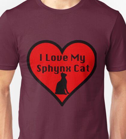 I Love My Sphynx Cat Unisex T-Shirt
