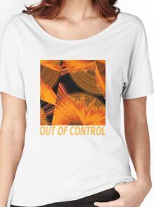 OUT OF CONTROL Women's Relaxed Fit T-Shirt