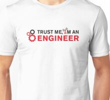 Trust Me I'm an Engineer and gears Unisex T-Shirt