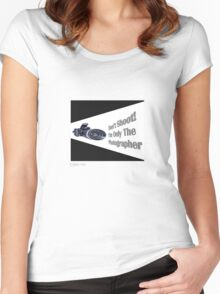 Don't Shoot! I'm only the photographer Women's Fitted Scoop T-Shirt