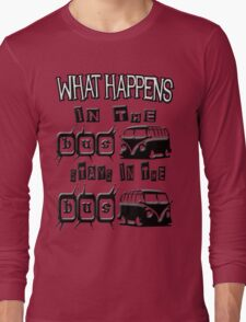 What happens in the VW BUS stays Long Sleeve T-Shirt