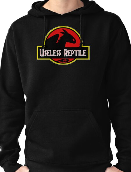 Toothless - Useless Reptile Pullover Hoodie