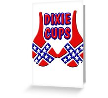 DIXIE CUPS Greeting Card