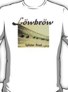 Lowbrow Splinter Road T-Shirt