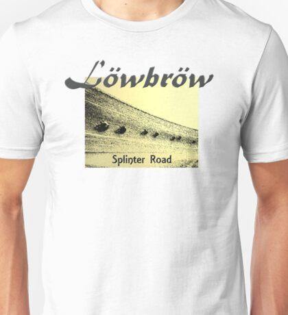 Lowbrow Splinter Road Unisex T-Shirt