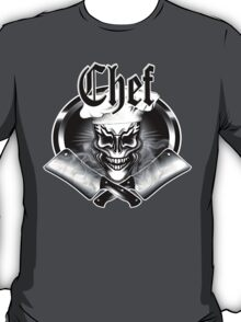 Chef Skull and Cleavers 1 T-Shirt