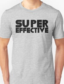 You're Super Effective T-Shirt