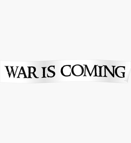 war is coming B Poster