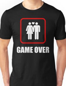 Game Over Wedding Funny Text Message Married Marriage Unisex T-Shirt