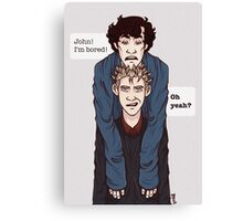 Sherlock is always bored. Canvas Print
