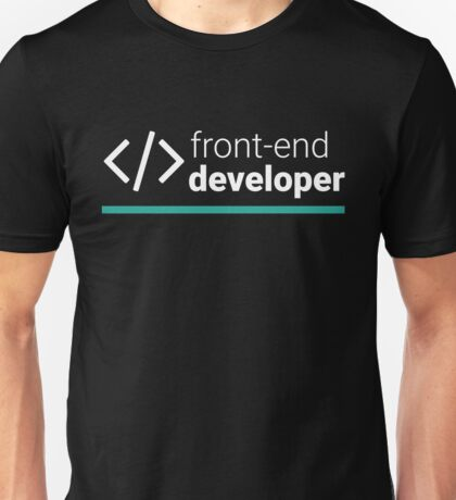 Front-End Developer Unisex T-Shirt