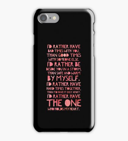 Cute I'd Rather - Best Gift for Him, Her, Boyfriend, Girlfriend, Husband, Wife, Couples, Men, Women, Mom, Dad, Grandma, Brother or Friends iPhone Case/Skin