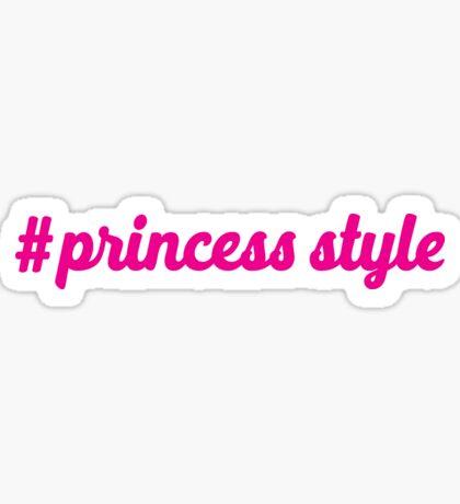 hashtag #princess style Sticker