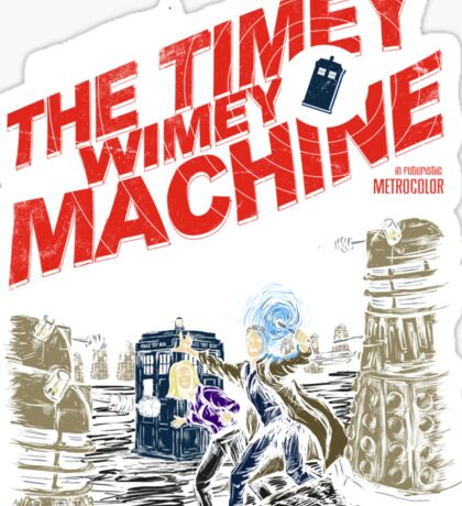 The Timey Wimey Machine Sticker