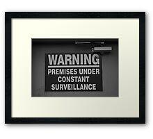Constant Surveillance - B&W Framed Print