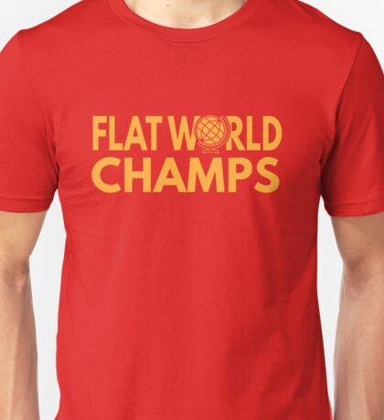 Flat World Champions Shirt - Funny The Earth is Flat Shirts Unisex T-Shirt
