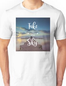 Sky & Waterfront - Take to the Sky Unisex T-Shirt