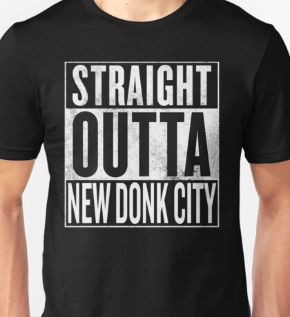 Straight Outta New Donk City Unisex T-Shirt