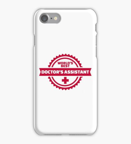 World's best doctor's assistant iPhone Case/Skin