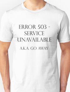 503 Service Unavailable Unisex T-Shirt