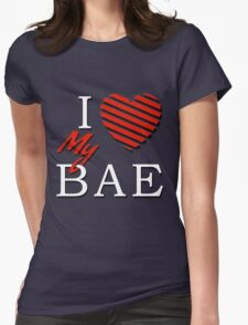 I Love (Heart) My Bae Womens Fitted T-Shirt