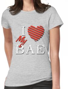 I Love (Heart) My Bae Womens Fitted T-Shirt