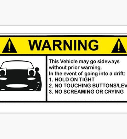 MX-5 Drift Warning Sticker