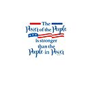 The Power of the People is Stronger Than the People in Power by cinn