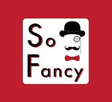 Lord Fancy is So Fancy - White Version by solnoirstudios