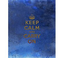 Keep Calm and Carry One Grunge Dark Blue Background Photographic Print