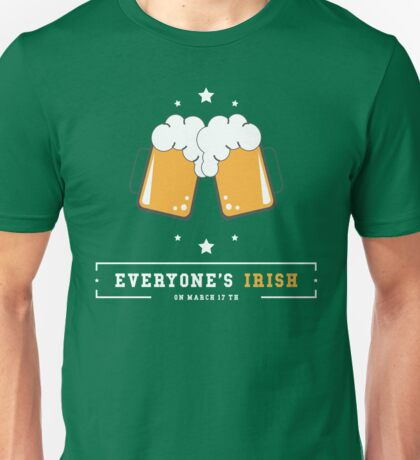 Saint St Patricks Day Irish Drink Beer Happy Drunk Unisex T-Shirt