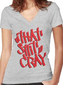 That's crazy Women's Fitted V-Neck T-Shirt