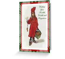 Wishing You Health, Wealth and Happiness Greeting Card