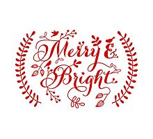 Merry and Bright, Merry Christmas Photographic Print