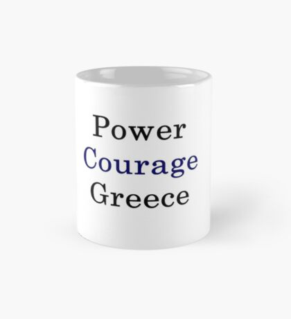 Power Courage Greece  Mug