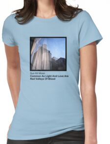 Sun Kil Moon - Common As Light And Love Are Red Valleys Of Blood Womens Fitted T-Shirt
