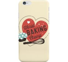 World Baking Champ cupcake whisk bakery t-shirt iPhone Case/Skin