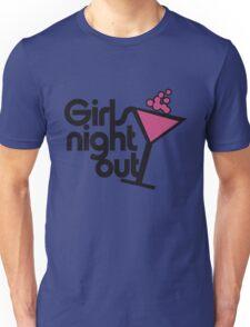 Girls night out Unisex T-Shirt