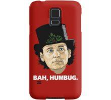Bah, Humbug. Samsung Galaxy Case/Skin