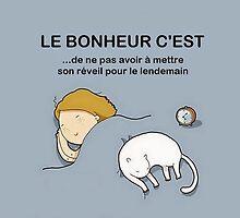 Le bonheur c'est... by funnyabsurdity