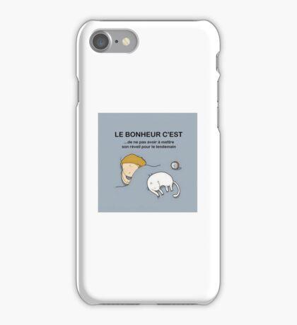 Le bonheur c'est... iPhone Case/Skin