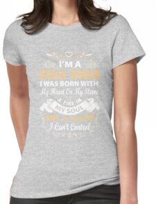 I am a March Woman I was born with my heart on my sleeve Womens Fitted T-Shirt