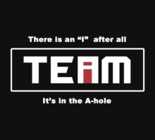 "There is an ""I"" in TEAM, after all by Samuel Sheats"