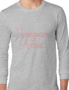 Honeymoon Avenue Long Sleeve T-Shirt