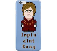 Impin' ain't Easy iPhone Case/Skin