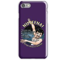 Nuveena! (With quote) iPhone Case/Skin