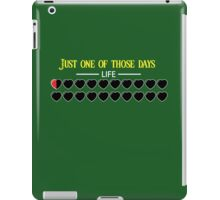 Just one of those days iPad Case/Skin