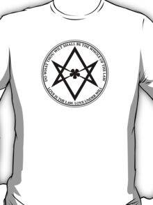 Aleister Crowley - DO WHAT THOU WILT SHALL BE THE WHOLE OF THE LAW - Occult - Thelema - ALT Version T-Shirt